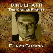 Dinu Lapatti Plays Chopin de Dinu Lipatti