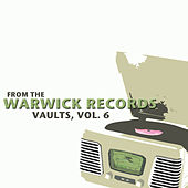 From the Warwick Records Vaults, Vol. 6 de Various Artists