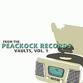 From the Peacock Records Vaults, Vol. 1 by Various Artists