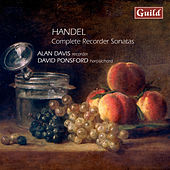 Handel: Complete Recorder Sonatas by David Ponsford