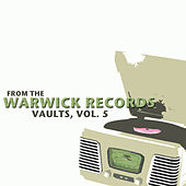 From the Warwick Records Vaults, Vol. 5 de Various Artists