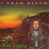 Viva Zapata! by 7 Year Bitch