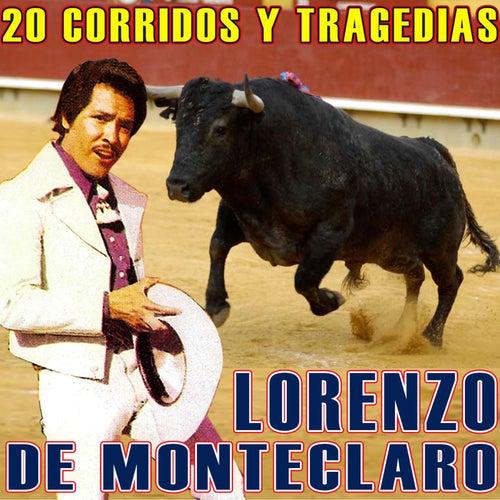 20 Corridos Y Tragedias by Lorenzo De Monteclaro