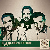 Movin' by Bill Black's Combo