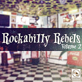 Rockabilly Rebels, Vol. 2 by Various Artists