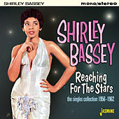 Reaching for the Stars de Shirley Bassey
