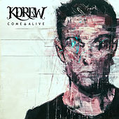 Come Alive - Single by KDrew
