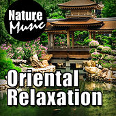 Oriental Relaxation by Nature Music