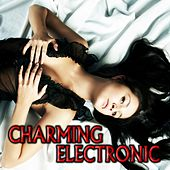 Charming Electronic by Various Artists