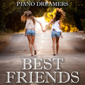 Best Friends by Piano Dreamers