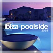 Ibiza Poolside 2015 von Various Artists