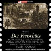 Weber: Der Freischütz, Op. 77, J. 277 von Various Artists