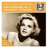 Musical Moments to Remember: Judy Garland, Vol. 2: Miss Showbizz - The Essential (2015 Digital Remaster) by Judy Garland