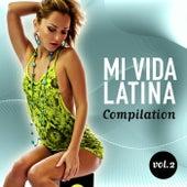 Mi Vida Latina Compilation, Vol. 2 - EP by Various Artists
