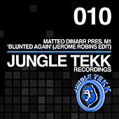 Blunted Again (Jerome Robins Edit) (Matteo DiMarr Presents) de M1