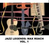 Jazz Legends: Max Roach, Vol. 1 de Max Roach