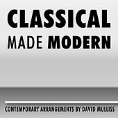 Classical Made Modern by David Mulliss
