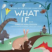 What if... (Original Motion Picture Soundtrack What if...) fra Nina Persson
