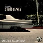 Ghetto Heaven von Tall Paul