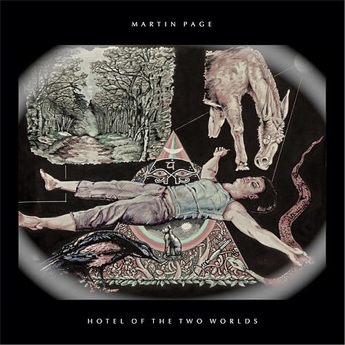 Hotel of the Two Worlds by Martin Page