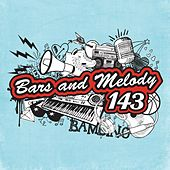 143 by Bars and Melody