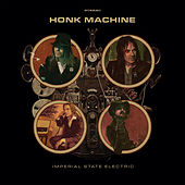 Honk Machine by Imperial State Electric