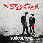 Subculture de The Selecter