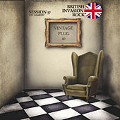 Vintage Plug 60: Session 57 - British Invasion Rock by Various Artists