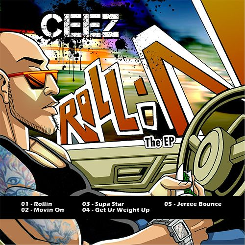 Rollin the EP by Ceez