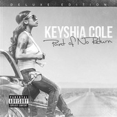 Point Of No Return (Deluxe) by Keyshia Cole