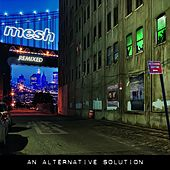 An Alternative Solution (Remixed) by Mesh