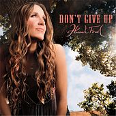 Don't Give Up by Hannah Ford