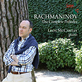 Rachmaninov: The Complete Preludes by Leon McCawley