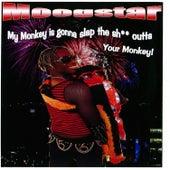 My Monkey Is Gonna Slap the Shit Outta Your Monkey de MoogStar