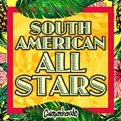 South American All Stars (Guapachando) by Various Artists