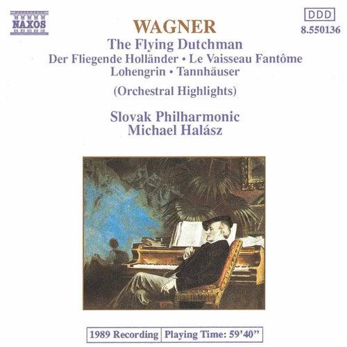 The Flying Dutchman / Tannhauser / Lohengrin by Richard Wagner
