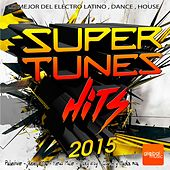 Super Tunes Hits 2015 - EP by Various Artists