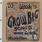 Woody's 20 Grow Big Songs (Remastered 2004) by Arlo Guthrie