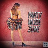 Party Mode Zone by Various Artists