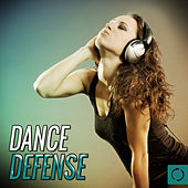 Dance Defense by Various Artists