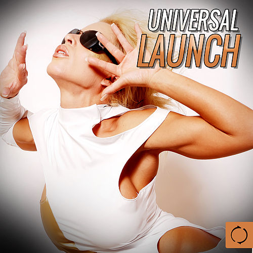 Universal Launch by Various Artists