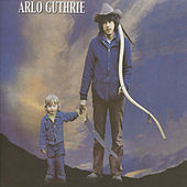 Arlo Guthrie by Arlo Guthrie