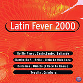 Latin Fever 2000 de Various Artists