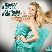 I Move for You by Various Artists