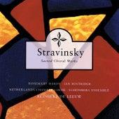 Stravinsky: Sacred Choral Works by Reinbert de Leeuw