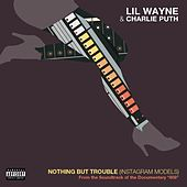 Nothing But Trouble (From 808 the Soundtrack) by Lil Wayne