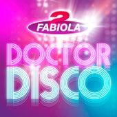Doctor Disco de 2 Fabiola