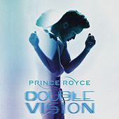Double Vision (Deluxe Edition) by Prince Royce