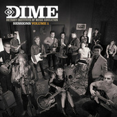 Detroit Institute Of Music Education: DIME Sessions by Various Artists