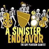 A Sinister Endeavor by Various Artists
